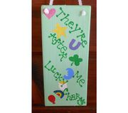 They're after me lucky charms!! 'Nuff said!! Handpainted St. Patty's Day sign, hangs with ribbon. $19.99