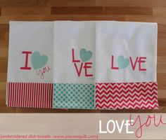 Valentines Day Dish-Towels - FREE tutorial from Natalia Bonner & Kathleen Whiting of Piece N Quilt