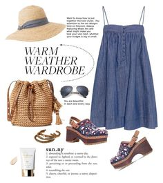 """""""How to Dress for a Heat Wave"""" by cruzeirodotejo ❤ liked on Polyvore featuring Apiece Apart, See by Chloé, Hat Attack, Ray-Ban, Clé de Peau Beauté and heatwave"""