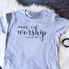 """Made to Worship"" Ps"