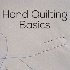 Hand Quilting Basics - video tutorial from Shiny Happy World