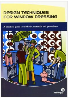 Design Techniques for Window Dressing: Amazon.co.uk: 9788498392227: Books