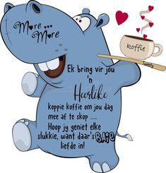 Lekker Dag, Afrikaanse Quotes, Goeie Nag, Love You Images, Goeie More, Morning Greetings Quotes, Good Night Quotes, Special Quotes, Good Morning Wishes