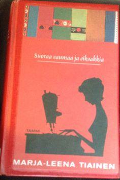 Marja-Leena Tiainen: Suoraa saumaa ja siksakkia