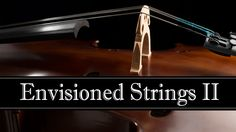Alexandria, May 21: Envisioned Strings II