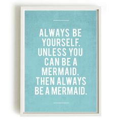 INSTANT DOWNLOAD Quote Art - Always be yourself, Mermaid print, Room Decor, Motivation, inspirational art on Etsy, $6.00