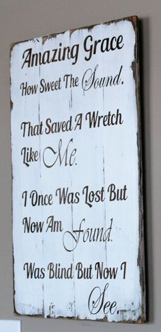 Amazing Grace How Sweet The Sound Rustic Pallet Sign - Inspirational Wood Sign - That Saved A Wretch Like Me - I Once Was Lost Wood Sign