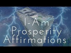 I-AM Prosperity Affirmations! (Listen for 21 Days!) - 432HZ - YouTube
