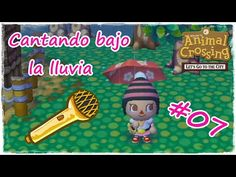 Animal Crossing Let´s go to the city #07 Cantando bajo la lluvia - YouTube