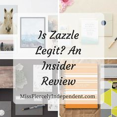 Is Zazzle Legit? An Insider Review | Miss Fiercely Independent  #zazzle #workfromhome #passiveincome #BTRTG