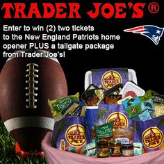 Win 2 tickets to the Patriots home opener, plus a Trader Joe's tailgate package! http://on.fb.me/Pp3WTD