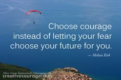 Creative Courage: the courage to create. Conscious creation takes great courage. Its All Good, Photo Backgrounds, Clarity, Walls, Inspirational Quotes, Let It Be, Facebook, Future, Life Coach Quotes