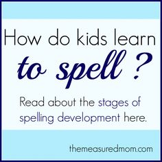 how do kids learn to spell the measured mom 590x590 How Do Kids Learn to Spell? (Word Study, Part 2)