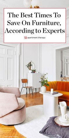 The Best Times To Save Money On Furniture According To Home Experts Furniture Buy Livin In 2020 Buy Living Room Furniture Home Decor Furniture Buy Office Furniture