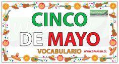 Vocabulario del Cinco de Mayo de México Spanish Vocabulary, Teaching, Education, Vocabulary, Cinco De Mayo, Onderwijs, Learning, Tutorials