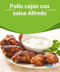 Pollo cajún con salsa Alfredo El pollo cajún es típico del Sur de EEUU. Nace de la influencia de la cocina francesa, inglesa, irlandesa, escocesa e incluso española. El sabor característico se debe a la combinación de especias que lo hacen un plato muy sabroso y aromático.
