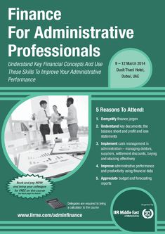 Finance For Administrative Professionals - This course will provide you with the skills to read and interpret financial statements, understand key concepts, and use these to improve your administrative performance and your personal professional development. - See more at: http://www.informa-mea.com/Training/adminfinance