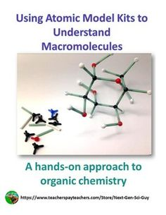 NGSS Aligned: Using Models to learn about Organic Chemistry and Macromolecules Science Labs, Chemistry Labs, Organic Chemistry, Earth Science, Science Ideas, Science Lessons, Teaching Science, Life Science, Biology Classroom