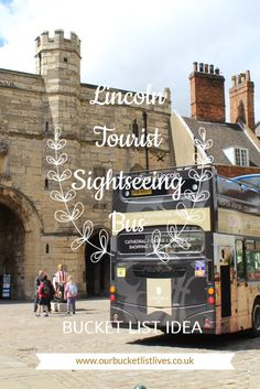 Lincoln Tourist sightseeing bus - a review. Where to stop, what to visit, what to see and do. Day out Lincoln