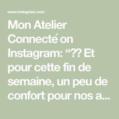 """Mon Atelier Connecté on Instagram: """"🇫🇷 Et pour cette fin de semaine, un peu de confort pour nos amis les 🐕🦺🐕🦺🐕🦺 👇 #SURMESURE #MONATELIERCONNECTE #nosamislesbetes…"""""""