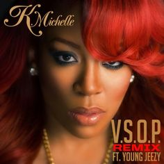 K.Michelle ft. Young Jeezy – VSOP (Remix)