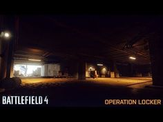 Battlefield 4 On Xbox One! - Some more Operation Locker! Battlefield 4, Xbox One, Games To Play, Lockers, Videos, Closets, Cabinets, Cubbies, Video Clip