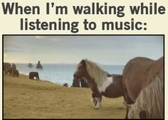 Except there's almost always a song stuck in my head so I do this constantly