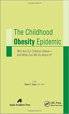 The Childhood Obesity Epidemic PDF - http://am-medicine.com/2016/03/childhood-obesity-epidemic-pdf.html