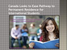 The Liberal government of Canada is seeking to find ways to make it simpler and more straightforward for international students in Canada to transition to permanent resident status once they have completed their studies in Canada.
