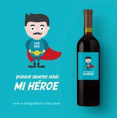 Porque siempre será tu mayor héroe, ¡regálale un vino para super papás como él! Descubrelo en etiquetatuvino.com