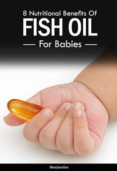 8 Nutritional Benefits Of Fish Oil For Babies