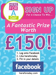 Why not enter our fab new Facebook competition! You could be the lucky winner of a prize worth £ 150! Just 'Like' hereforaday on Facebook, go to our Competition App and enter...good luck! http://www.facebook.com/hereforaday/app_194975693850063
