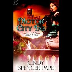 Motor City Fae: Book 1 of Urban Arcana (Audible Audio Edition)  http://ruskinmls.com/pinterestamz.php?p=B003X4T6KK  B003X4T6KK