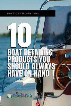 10 Boat Detailing Products You Should Always Have on Hand Boat Cleaning, Cleaning Hacks, Cleaning Products, Boat Restoration, Best Boats, Citrus Oil, Boater, Car Detailing, Ten