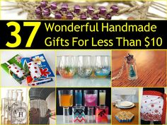 37 Wonderful Homemade Gifts For less Than $10
