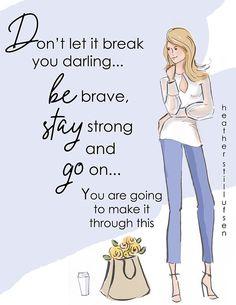 Don't Let It Break YOU - Wall Art for Women - Cards for Women- Wall Art Print - Motivational Art Print - Wall Art -- Print
