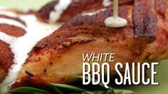 How To Make White BBQ Sauce
