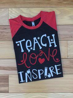 Teach Love Inspire Shirt Teacher Shirt Teacher Shirts Cute