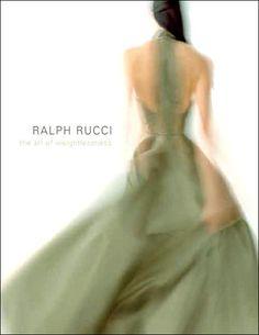 Ralph Rucci: The Art of Weightlessness