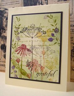 hanmade greeting card: Grateful by Jacqueline ... collage stamped with botanical flowers, silhouette foliage, script lines and more ... beautiful!! ... Hero Arts stamps ...