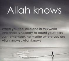 Be inspired with Allah Quotes about life, love and being thankful to Him for His blessings & mercy. See more ideas for Islam, Quran and Muslim Quotes. When You Feel Alone, Feeling Alone, Feeling Sad, How Are You Feeling, Alone Quotes, True Quotes, Muslim Quotes, Islamic Quotes, Condolences Notes