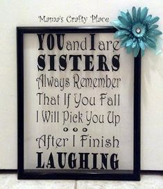 Diy Birthday Gifts for Sister . 17 Lovely Diy Birthday Gifts for Sister . Diy I M Going to Do This with A Frame I Have that the Glass Just Diy Christmas Gifts For Friends, Diy Christmas Presents, Diy Presents, Xmas Gifts, Christmas Diy, Funny Christmas, Sisters Christmas Gifts, Christmas Presents For Bestfriend, Diy Bff Gifts