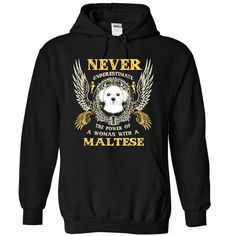 http://www.sunfrogshirts.com/Power-Of-Maltese-Woman--SkyPin-9992-Black-10577969-Hoodie.html?30983
