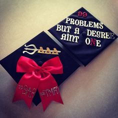 99 Problems But a Degree Ain't One.