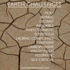 Elements Earth: #Earth ~ The Four Elements of Success™ Character Strengths and Challenges: Earth Challenges.