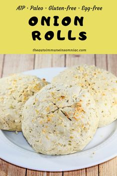 AIP Onion Rolls are great for burgers or BBQ! They are gluten-free, grain-free, egg-free and dairy-free! Pin now, try later! Paleo Bread, Paleo Food, Eating Paleo, Paleo Diet, Keto, Gluten Free Recipes, Baking Recipes, Cookie Recipes, Grain Free