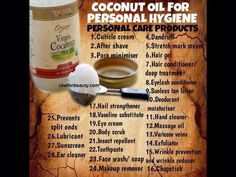 Coconut oil/I love it for a moisturizer.