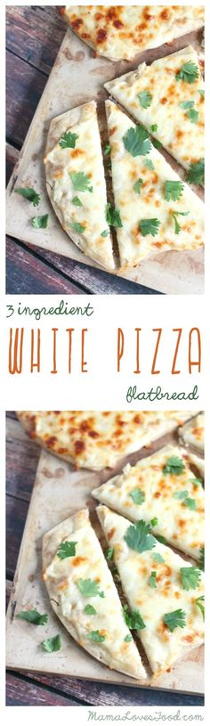 THREE INGREDIENT WHITE PIZZA