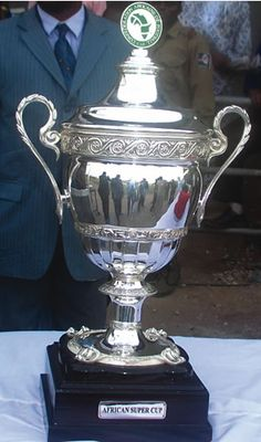 CAF Super Cup  -- Trophy (African international clubs) http://en.wikipedia.org/wiki/CAF_Super_Cup
