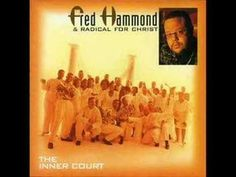 Fred Hammond & RFC - We're Blessed - YouTube
